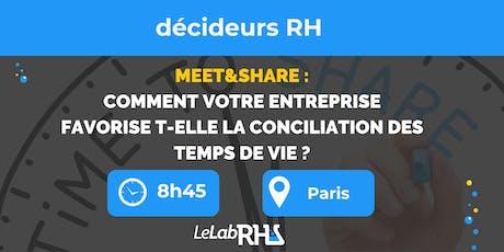 Meet&Share : quelles idées pour favoriser la conciliation des temps de vie? billets