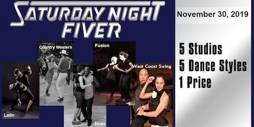 Nov 30 Saturday Night Fiver