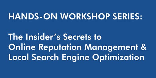 Dunedin Hands-On Workshop Series: Insider's Secrets to Local SEO and ORM
