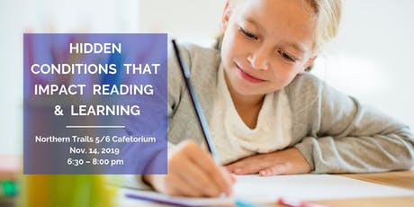 Hidden Conditions that Impact Reading & Learning - Northern Trails 5/6 PTO tickets