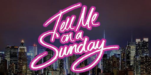 Tell me on a Sunday