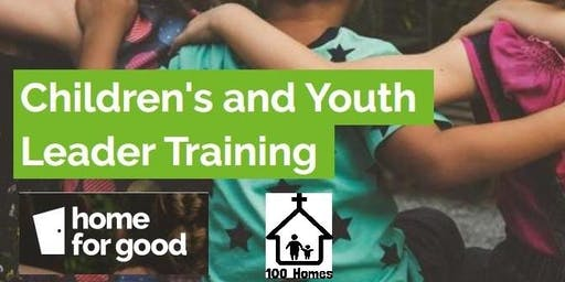 Children's and Youth Leader Training – 100 Homes and Home for Good