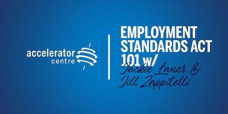 Employment Standards Act 101 tickets