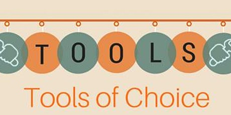 Tools of Choice tickets