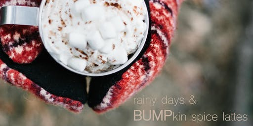 Rainy Days & BUMPkin Spice Lattes