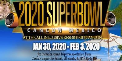Super Bowl 2020 Cancun