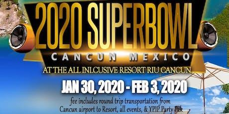 Super Bowl 2020 Cancun boletos