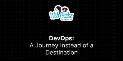 DevOps: A Journey Instead of a Destination