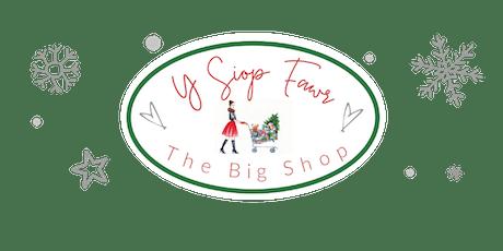Y Siop Fawr | The Big Shop tickets
