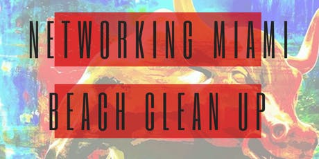 Networking Miami Beach Clean Up tickets