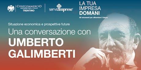 Umberto Galimberti: Situazione economica e prospettive future biglietti