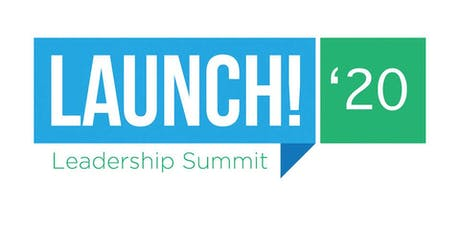 Launch 2020 Leadership Summit tickets