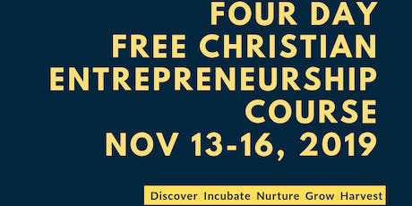 Free Christian Entrepreneurship Course (4Days) tickets