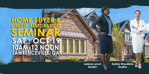 FREE October Home Buyer & Credit Restoration Seminar