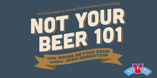 Not Your Beer 101