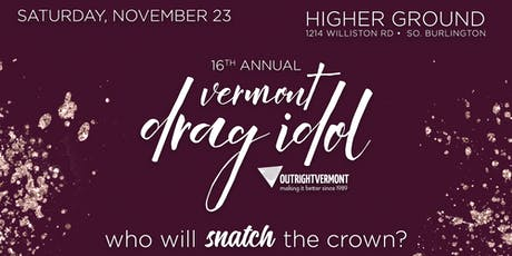 Vermont Drag Idol tickets