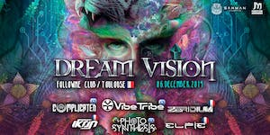 Dream Vision Tour: Toulouse