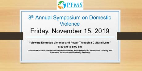 PFMS Symposium -Viewing Domestic Violence and Power through a Cultural Lens tickets