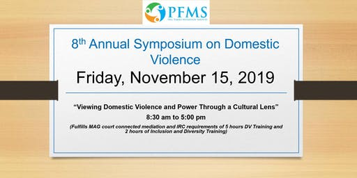 PFMS Symposium -Viewing Domestic Violence and Power through a Cultural Lens