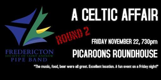 A Celtic Affair - Round 2