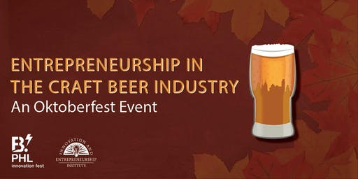 Entrepreneurship in the Craft Beer Industry: An Oktoberfest Event