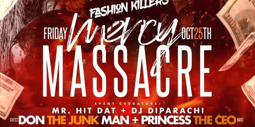 #MercyMassacre $500 Costume Contest Hosted by Mr Hit Dat and King Henry