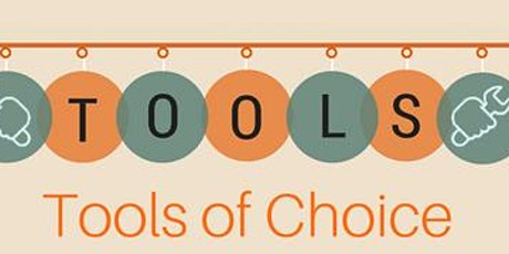 Tools of Choice Training tickets