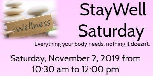 StayWell Saturday