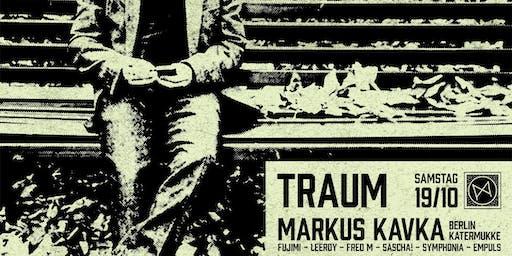 EIN TRAUM mit Markus Kavka (Katermukke - Berlin)