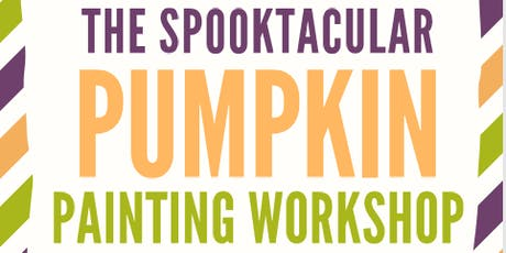 The Spooktacular Pumpkin Painting Workshop tickets