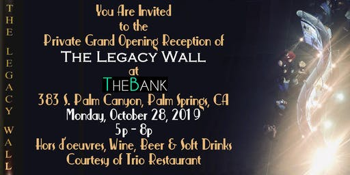 Legacy Wall in Palm Springs Private Grand Opening Reception