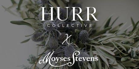 HURR x Moyses Stevens: Festive Wreath Making  tickets