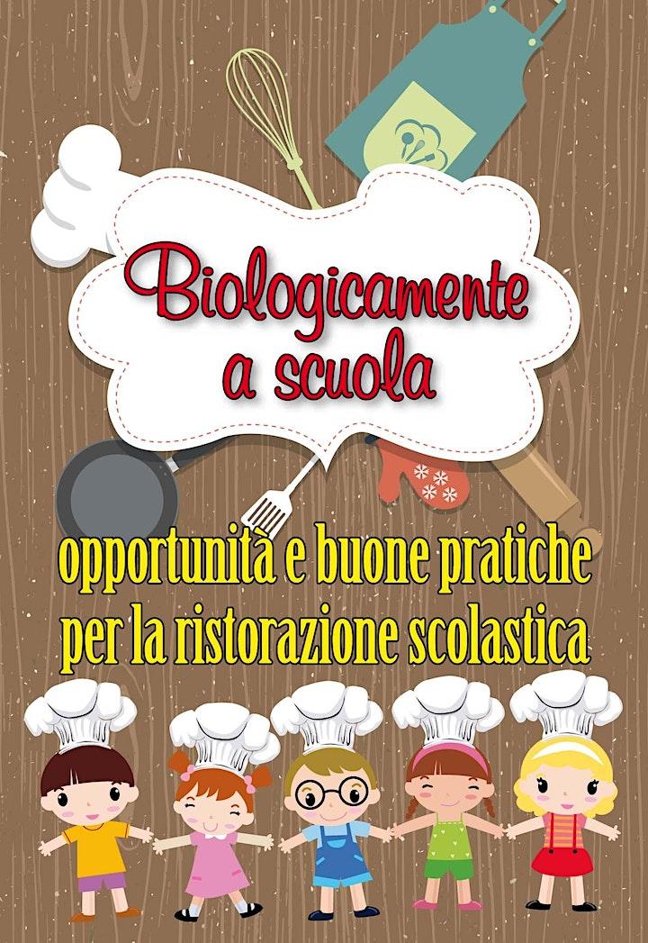 Immagine Biologicamente a scuola - buone pratiche per la ristorazione scolastica