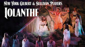 "New York Gilbert & Sullivan Players ""Iolanthe"""