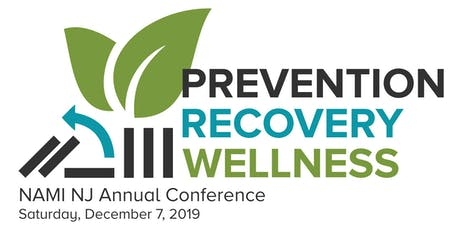 2019 NAMI NJ Annual Conference - Prevention, Recovery and Wellness tickets