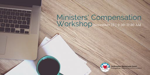 Ministers' Compensation Workshop