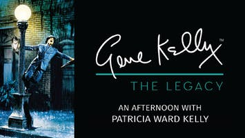 """Gene Kelly: The Legacy"""
