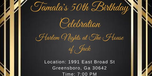 Tamala's Harlem Nights 50th Birthday Celebration
