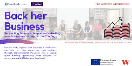 Back Her Business: Supporting female entrepreneurs starting new businesses through crowdfunding tickets