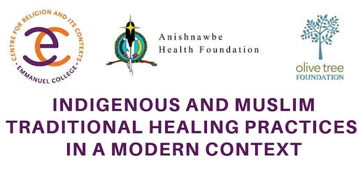 Indigenous and Muslim Traditional Healing Practices in a Modern Context