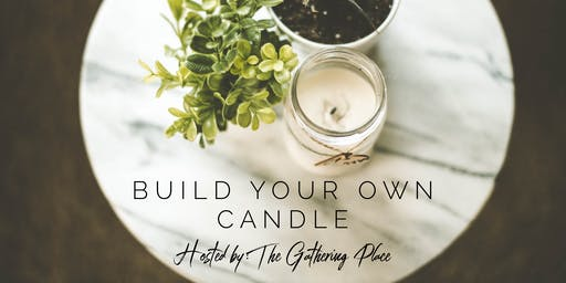 The Gathering Place- Candle Making Event