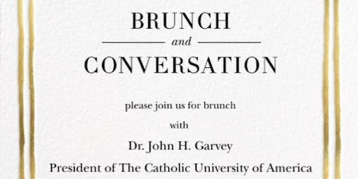 Brunch and Conversation with President John Garvey of the Catholic University of America