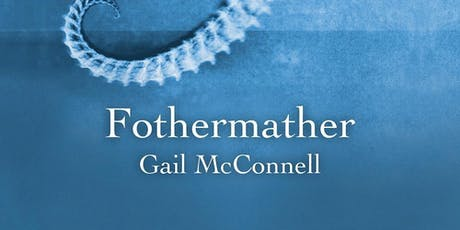 Fothermather - Gail McConnell Book Launch tickets