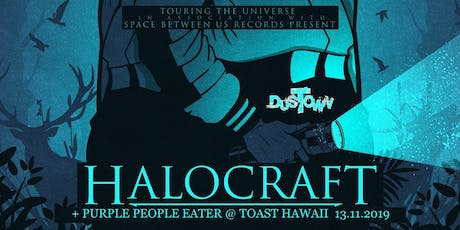 Halocraft + Purple People Eater Tickets