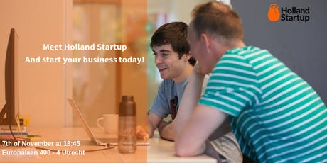 Meet Holland Startup and start your company today! tickets