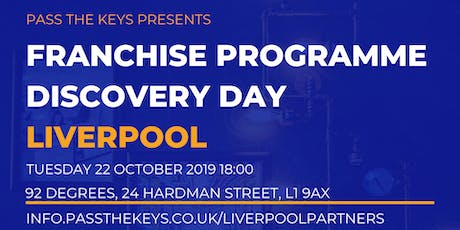 Franchise Programme Discovery Day - Liverpool tickets