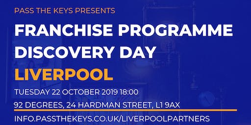 Franchise Programme Discovery Day - Liverpool