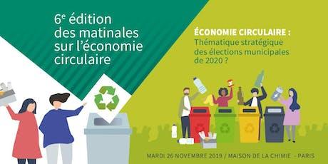 6e Edition des Matinales sur l'Economie circulaire  tickets
