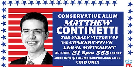 Matt Continetti: The Uneasy Victory of the Conservative Legal Movement tickets