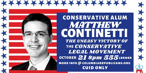 Matt Continetti: The Uneasy Victory of the Conservative Legal Movement
